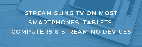 Getting started with Sling TV