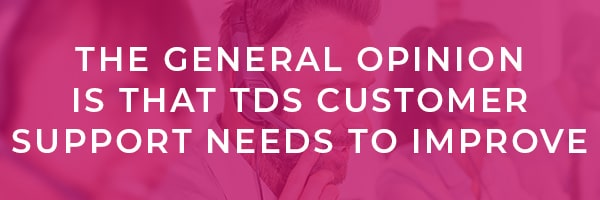 TDS Customer Service Review