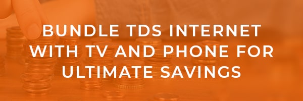 Ways to Save on TDS Internet