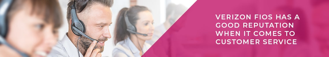 Verizon Fios Internet Customer Service Review