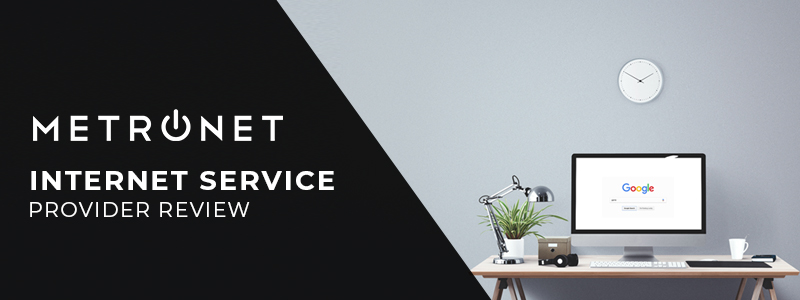 MetroNet Internet Review