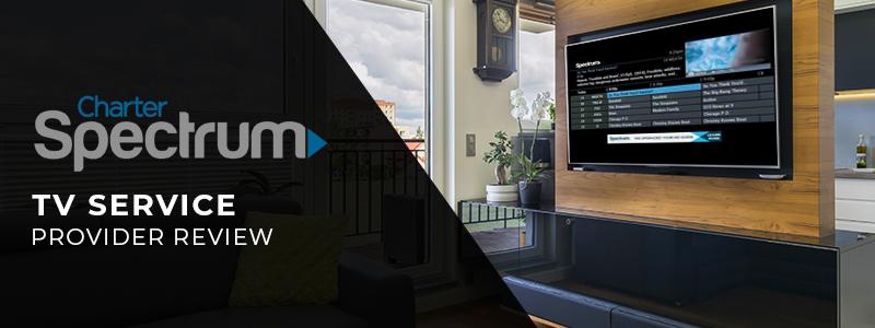 Charter Spectrum TV Service Review
